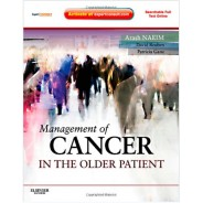 Management of Cancer in the Older Patient: Expert Consult - Online and Print, 1e (Expert Consult Title: Online + Print)