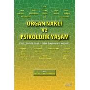 Organ Nakli ve Psikolojik Yaşam Tıbbi, Psikolojik, Sosyal ve Hukuki Boyutlarıyla Organ Nakli
