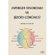 Asperger Sendromu ve Şizoid Görüngü