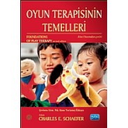 OYUN TERAPİSİNİN TEMELLERİ / Foundations of Play Therapy