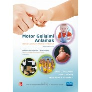 MOTOR GELİŞİMİ ANLAMAK - Understanding Motor Development Infants, Children, Adolescents, Adults
