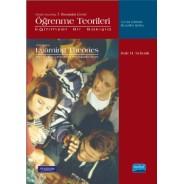 ÖĞRENME TEORİLERİ -Eğitimsel Bir Bakışla- Learning Theories an Educational Perspektive