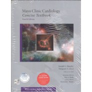 Mayo Clinic Cardiology: Concise Textbook (Mayo Clinic Scientific Press) 4th Edition