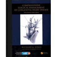 Comprehensive Surgical Management of Congenital Heart Disease, Second Edition