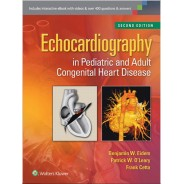 Echocardiography in Pediatric and Adult Congenital Heart Disease Hardcover