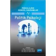 Psikolojide Güncel Kavramlar - 5 - POLİTİK PSİKOLOJİ