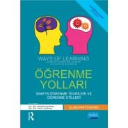 ÖĞRENME YOLLARI - WAYS OF LEARNING