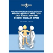 Arabulucu/Barış Yapıcı Lider Öğrenci Programı Öğrenci Uygulama Kitabı