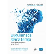 UYGULAMADA ŞEMA TERAPi / SCHEMA THERAPY IN PRACTICE