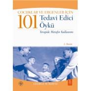 Çocuklar ve Ergenler İçin 101 TEDAVİ EDİCİ ÖYKÜ - 101 Healing Stories for Kids and Teens