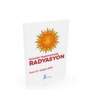 Günlük Yaşamımızda Radyasyon