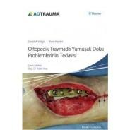 Ortopedik Travma Yumuşak Doku Problerinin Tedavisi