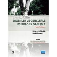 ERGENLER VE GENÇLERLE PSİKOLOJİK DANIŞMA -Proaktif Yaklaşım / Counselling Adolescents- The Proactive Approach for Young People