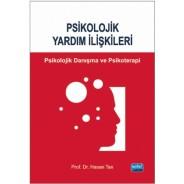 PSİKOLOJİK YARDIM İLİŞKİLERİ - Danışma ve Psikoterapi