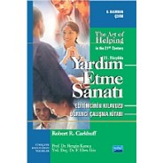 YARDIM ETME SANATI / The Art of Helping in the 21st Century