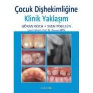 Çocuk Diş Hekimliğine klinik yaklaşım