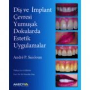 Diş ve İmplant Çevresi Yumuşak Dokularda Estetik Uygulamalar