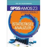 SPSS 23 ve AMOS 23 Uygulamalı İSTATİSTİKSEL ANALİZLER