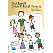 OKUL TEMELLİ GRUPLA PSİKOLOJİK DANIŞMA - School-Based Group Counseling