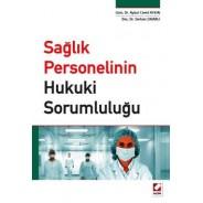 Sağlık Personelinin Hukuki Sorumluluğu