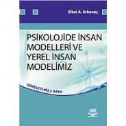 Psikolojide İnsan Modelleri ve Yerel İnsan Modellerimiz