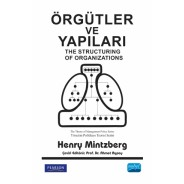 ÖRGÜTLER VE YAPILARI - The Structuring Of Organizations