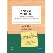 SOSYAL PSİKOLOJİ - Klasik Çalışmaları Yeniden Değerlendirmek - SOCIAL PSYCHOLOGY-Revisiting the Classic Studies