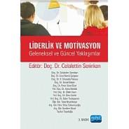 Liderlik ve Motivasyon -Geleneksel ve Güncel Yaklaşımlar-