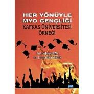 Her Yönüyle MYO Gençliği Kafkas Üniversitesi Örneği