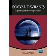 SOSYAL DAVRANIŞ - Sosyal Yaşamda Davranış Kuralları