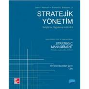 STRATEJİK YÖNETİM - Geliştirme, Uygulama ve Kontrol - Strategic Management - Formulation, Implementation, and Control