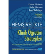 HEMŞİRELİKTE KLİNİK ÖĞRETİM STRATEJİLERİ - Clinical Teaching Strategies In Nursing
