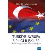 TÜRKİYE-AB İLİŞKİLERİ, Kimlik Arayışı, Politik Aktörler ve Değişim