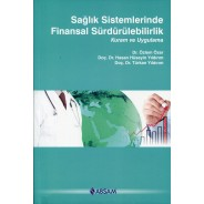 Sağlık Sistemlerinde Finansal Sürdürülebilirlik Kuram ve Uygulama