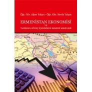 Ermenistan Ekonomisi ve Tarihsel Süreç İçerisinde Ermeni Meselesi