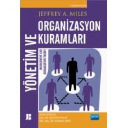 YÖNETİM VE ORGANİZASYON KURAMLARI - Management and Organization Theory
