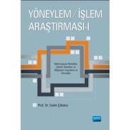 YÖNEYLEM / İŞLEM ARAŞTIRMASI - I