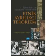 Sebeplerinden Mücadele Yöntemlerine Etnik Ayrılıkçı Terörizm: PIRA, ETA, PKK