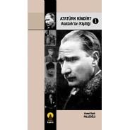 Atatürk Kimdir? 1 -Atatürk'ün Kişiliği-