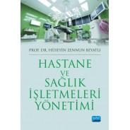 Hastane ve Sağlık İşletmeleri Yönetimi
