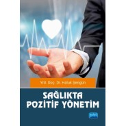 Sağlıkta Pozitif Yönetim