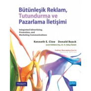 BÜTÜNLEŞİK REKLAM, TUTUNDURMA VE PAZARLAMA İLETİŞİMİ - Integrated Advertising, Promotion, and Marketing Communications