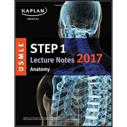 USMLE Step 1 Lecture Notes 2017: Anatomy (USMLE Prep) 1st Edition
