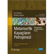 METAMORFİK KAYAÇLARIN PETROJENEZİ - Petrogenesis of Metamorphic Rocks