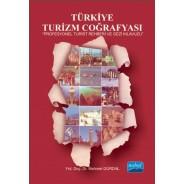 TÜRKİYE TURİZM COĞRAFYASI - Profesyonel Turist Rehberi ve Gezi Kılavuzu