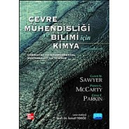 ÇEVRE MÜHENDİSLİĞİ ve BİLİMİ için KİMYA / Chemistry for Environmental Engineering and Science