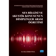 Ses Bilgisi ve Akustik Konusunun Disiplinler Arası Öğretimi