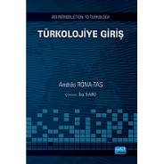 TÜRKOLOJİYE GİRİŞ / An Introduction To Turkology