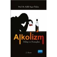 ALKOLİZM Sebep ve Sonuçları