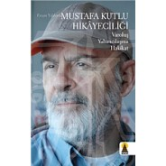 Mustafa Kutlu Hikayeciliği